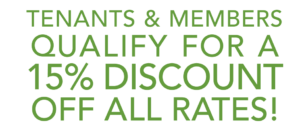 Tenants and Members get a 15% discount off all rates